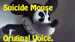 Suicide Mouse Voice