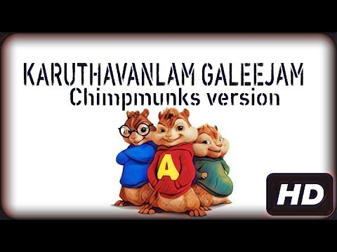 Karuthavanlam Galeejam - Chimpmunks Version HD Video Song | AR TAMIL