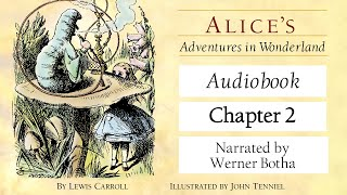 Alice's Adventures in Wonderland - Chapter 2 | Read #WithMe | Werner Botha