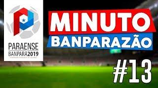 #13 Minuto Banparazão - Definição das finais