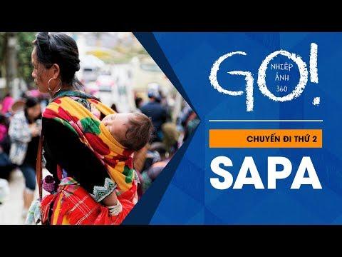 Nhiếp ảnh 360 GO! Tập 2: Trekking + Chụp ảnh ở Sapa