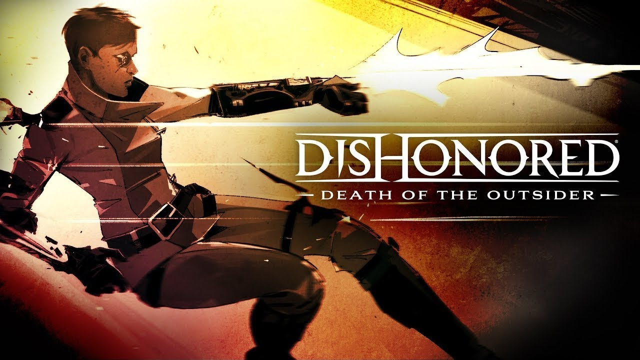 dishonored death of the outsider bethesdaライブステージ who is