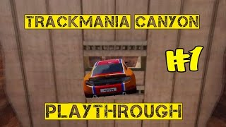 Trackmania Canyon Playthrough - #1