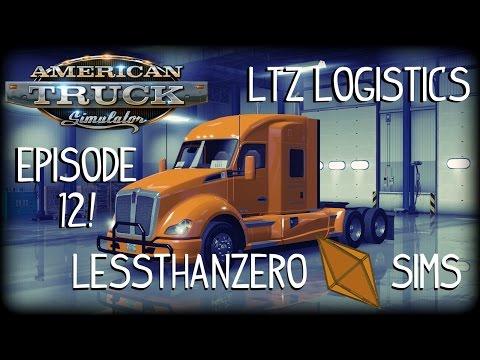 American Truck Simulator | LTZ Logistics – Ep. 12:  Sleeping In (Epic Fails!)