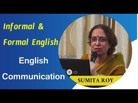 informal-&-formal-english--english-communication-||-prof-sumita-roy-||-lesson-12-||-impact-||-2019