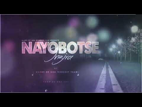 Nayobotse Inzira by Glory of God worship team-   produced by BOB