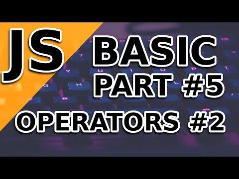 JavaScript Basic Tutorial | Operators #2 | Part 5 thumbnail