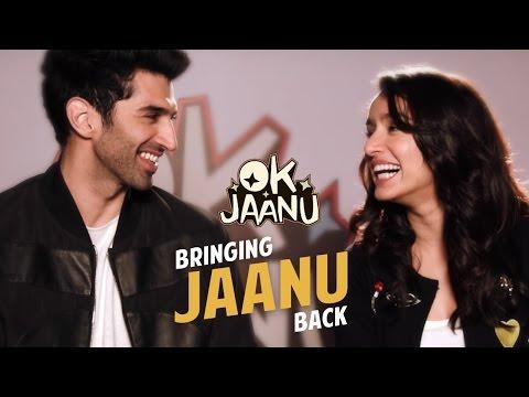 OK Jaanu - Bringing Jaanu back   Aditya Roy Kapur   Shraddha Kapoor   Shaad Ali