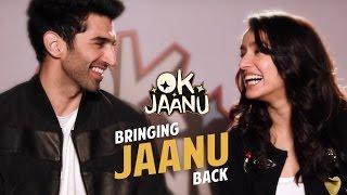 OK Jaanu - Bringing Jaanu back | Aditya Roy Kapur | Shraddha Kapoor | Shaad Ali