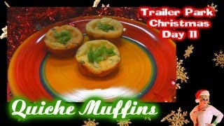 Bacon Quiche Muffins For Breakfast : Day 11 Trailer Park Christmas