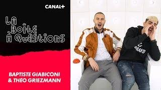 La Boîte à Questions de Baptiste Giabiconi & Théo Griezmann  – 19/04/2018 streaming