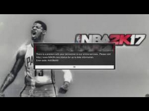 How to fix NBA 2k17 Error code 4b538e50  Connect To Servers  + Join MyPark Quicker!