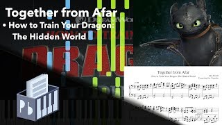 Together from Afar - How to Train Your Dragon 3 [Piano Sheets/MIDI] (Synthesia) // Pianobin