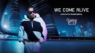 Twopee Southside - MV. We Come Alive