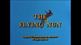 The Flying Nun 1967 - 1970 Opening and Closing Theme (With Snippet)