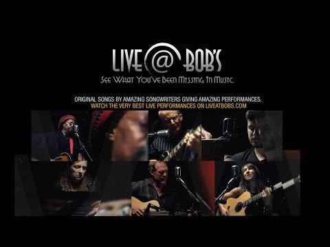 Live@Bob's - The Best of Phoenix, Arizona's Music Scene  (Live)