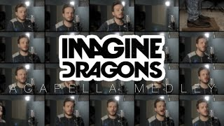 Download lagu Imagine Dragons (ACAPELLA Medley) - Thunder, Whatever it Takes, Believer, Radioactive and MORE!