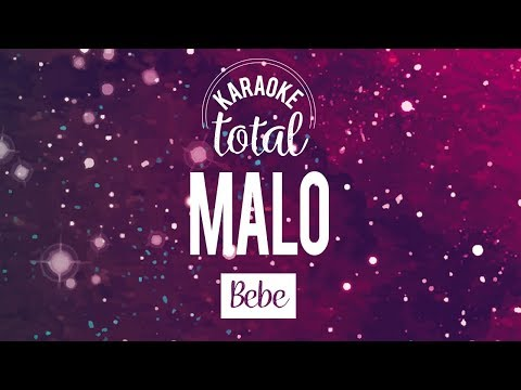 Malo - Bebe - Karaoke Con Coros