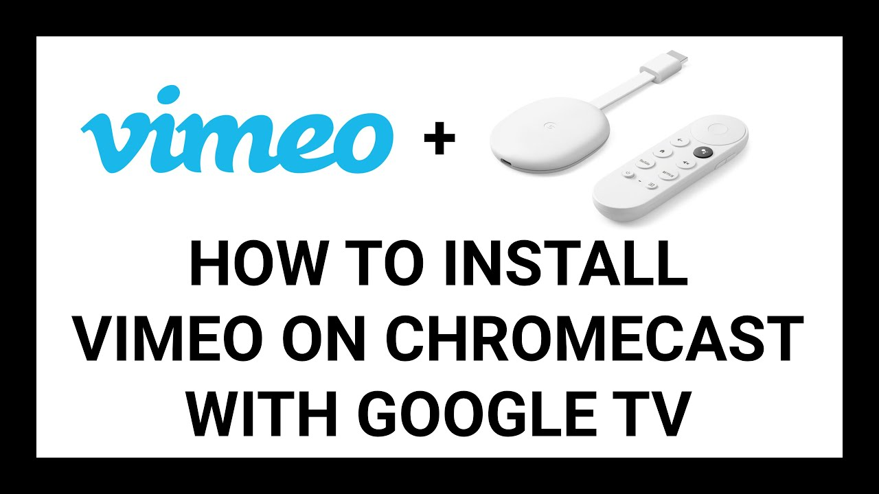 How To Install Vimeo On Chromecast With Google Tv Tutorial Youtube