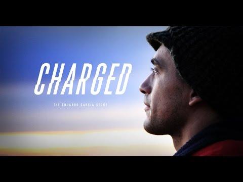 Charged - The Eduardo Garcia Story (Teaser)