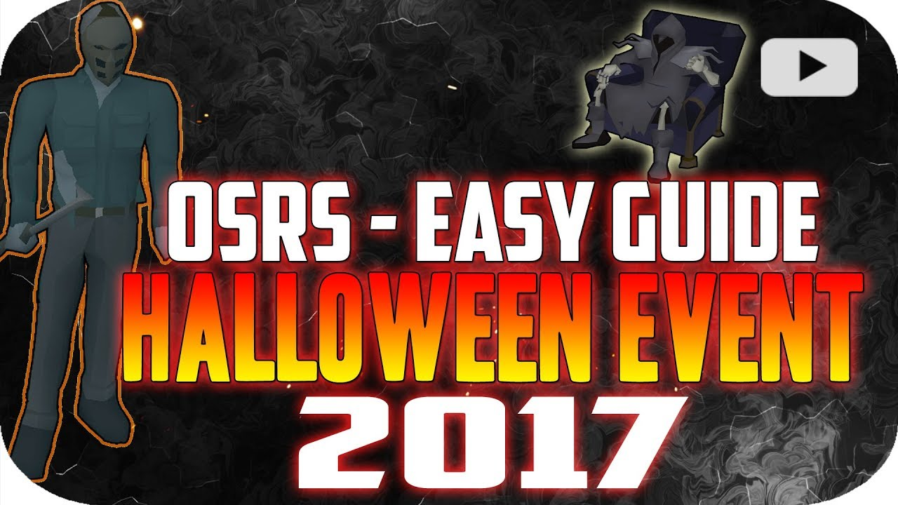OSRS] Halloween Event Guide - 2017 - YouTube