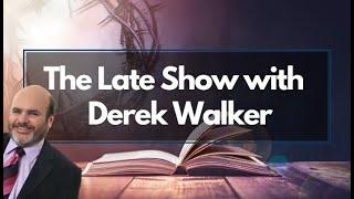 The Late Show - Pastor Derek Walker