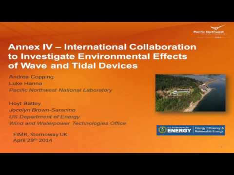 Annex IV - International Collaboration to Investigate Environmental Effects of Wave and Tidal...