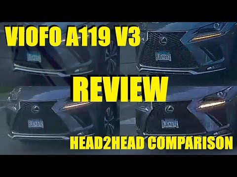 Viofo A119 V3 Review + In-Depth Head2Head Comparison