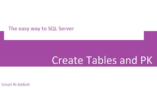 2. Intro to SQL Server (Create Table+PK) مقدمة لقواعد البيانات
