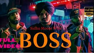 BOSS FULL SONG SIDHU MOOSEWALA Mitran nu area ch boss kehnde ne