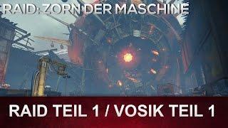 Destiny: Zorn der Maschine RAID   Raid Teil 1 - Vosik der Erzpriester (Deutsch/German)