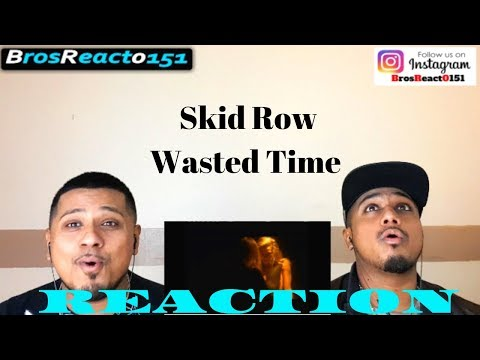 Skid Row - Wasted Time (Official Music Video) | REACTION