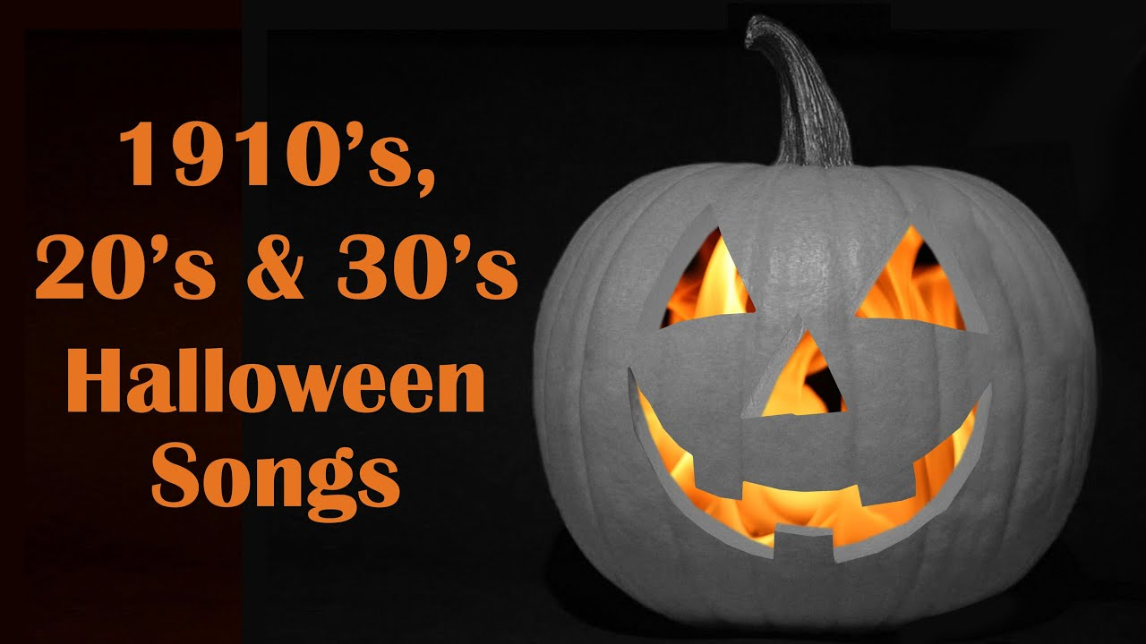 13 vintage halloween songs from the 1910s 20s 30s full song party playlist youtube - Bob And Tom Halloween Songs