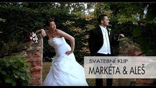 Svatební klip | Markéta a Aleš | Formát 720 p