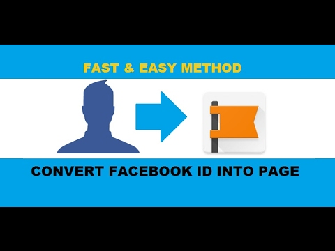 How to Convert Facebook Profile into Facebook Page | Facebook ID to Fan  Page 2017