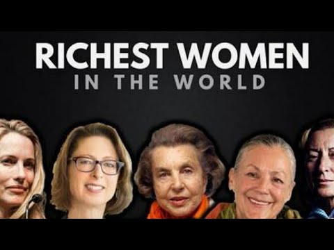 Do You Know Top 10 Richest Women of world | 2018 | Top Ten Richest Women's 2k18