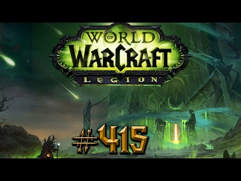 Let's Play - WORLD OF WARCRAFT - Part #415 [Deutsch/German]: