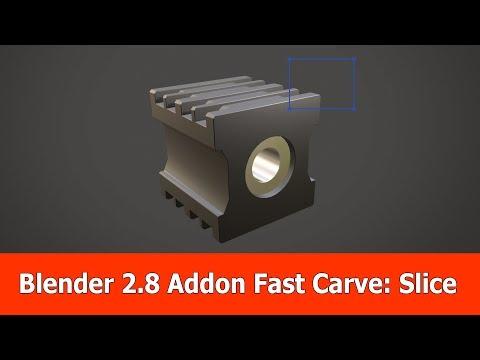 Blender 2.8 Hardsurface addon Fast Carve : Slice