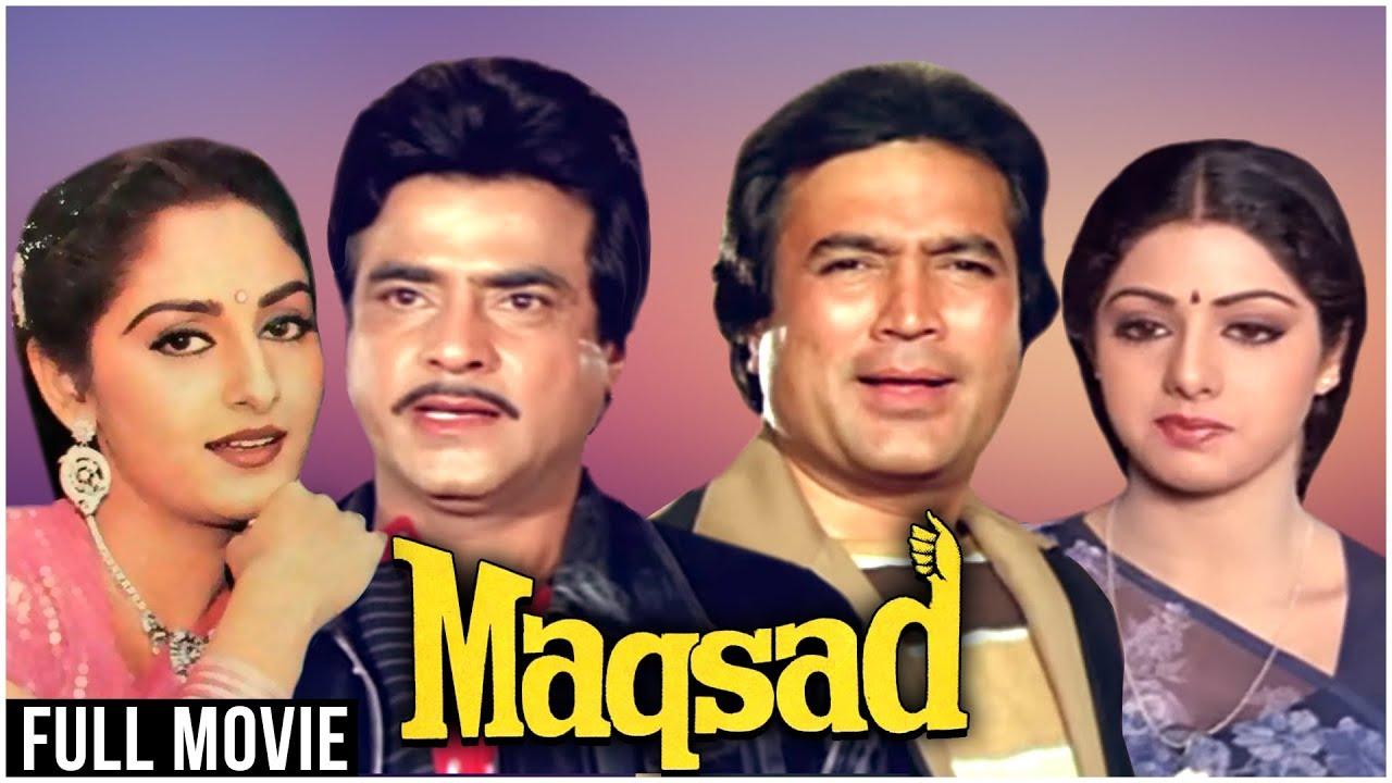 Download Maqsad Full Hindi Movie   Rajesh Khanna, Sridevi, Jeetendra, Jaya Prada   Rajesh Khanna Hindi Movies