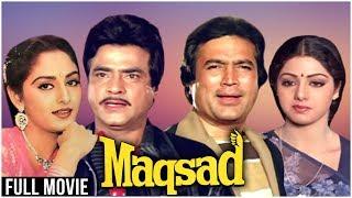 Maqsad Full Hindi Movie   Rajesh Khanna, Sridevi, Jeetendra, Jaya Prada   Rajesh Khanna Hindi Movies