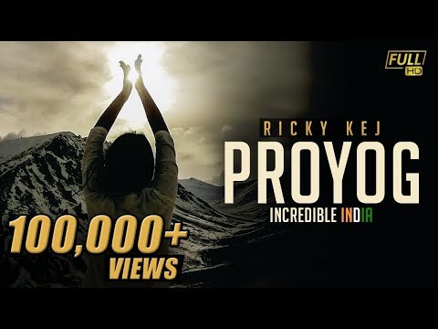 Ricky Kej - Proyog - GRAMMY® WINNER - Incredible India