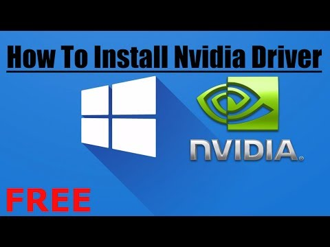 How to Download and Install Nvidia Graphic Driver 2017