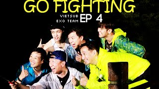 [Vietsub] GO FIGHTING Ep 4 [EXO Team]