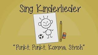 Punkt, Punkt, Komma, Strich - Kinderlieder zum Mitsingen   Sing Kinderlieder
