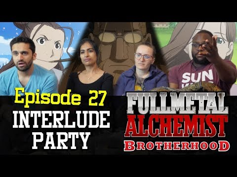 Fullmetal Alchemist: Brotherhood - Episode 27 Interlude Party - Group Reaction