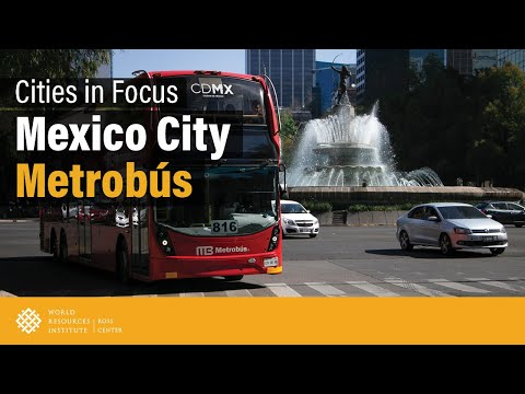 Cities in Focus | Mexico City Metrobús