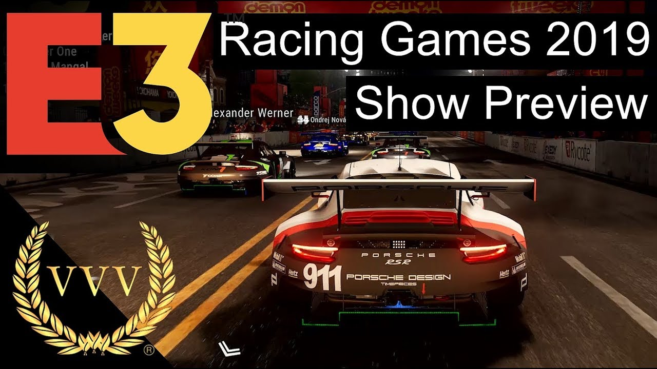 Racing Games At E3 2019 Show Preview Video Podcast Youtube