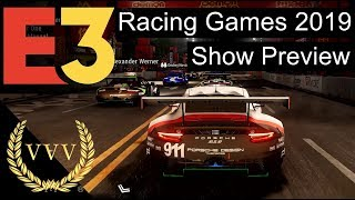 Racing Games at E3 2019 Show Preview  Video Podcast