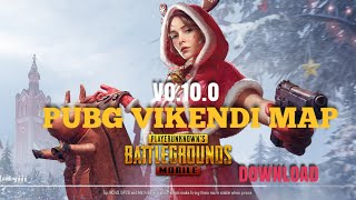 PUBG MOBILE v0.10.0 VIKENDI MAP DOWNLOAD FOR ALL ANDROID NO ANY ISSUE ||FULL DETAILS|| IN HINDI