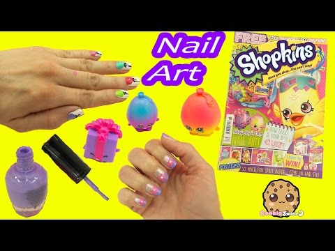 Nail Art Fail - Shopkins Official Magazine Nail Art Nail Polish Step By Step - Cookieswirlc Video